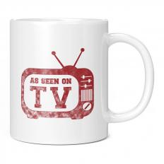 AS SEEN ON TV 11OZ NOVELTY MUG