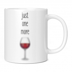 JUST ONE MORE GLASS OF WINE 11OZ NOVELTY MUG