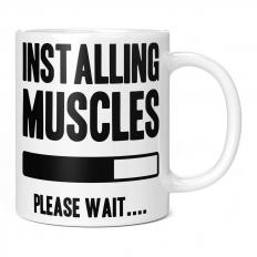 INSTALLING MUSCLES 11OZ NOVELTY MUG