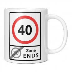 40 SPEED LIMIT 30 ZONE ENDS 11OZ NOVELTY MUG