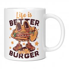 LIFE IS BETTER WITH BURGER 11OZ NOVELTY MUG