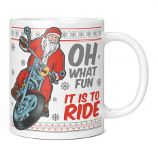 FATHER CHRISTMAS OH WHAT FUN IT IS TO RIDE 11OZ NOVELTY MUG