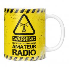 WARNING MAY START TALKING ABOUT AMATEUR RADIO 11OZ NOVELTY MUG