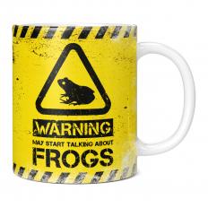 WARNING MAY START TALKING ABOUT FROGS 11OZ NOVELTY MUG
