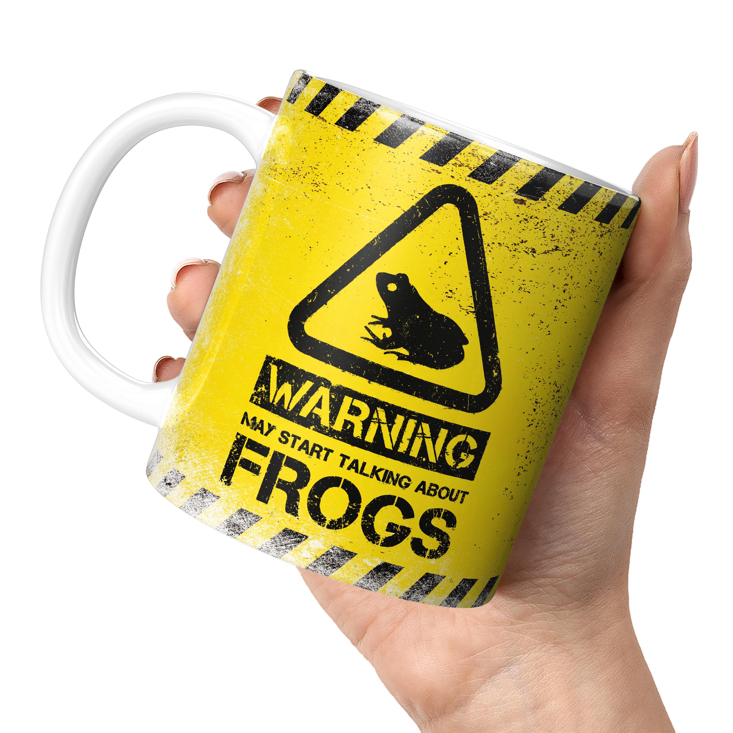 WARNING MAY START TALKING ABOUT FROGS 11oz NOVELTY MUG Mugs