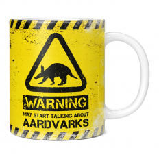 WARNING MAY START TALKING ABOUT AARDVARKS 11OZ NOVELTY MUG