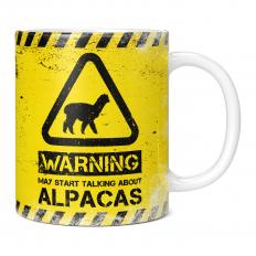 WARNING MAY START TALKING ABOUT ALPACAS 11OZ NOVELTY MUG