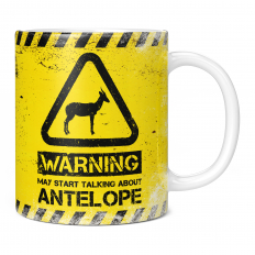 WARNING MAY START TALKING ABOUT ANTELOPE 11OZ NOVELTY MUG