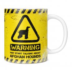 WARNING MAY START TALKING ABOUT AFGHAN HOUNDS 11OZ NOVELTY MUG