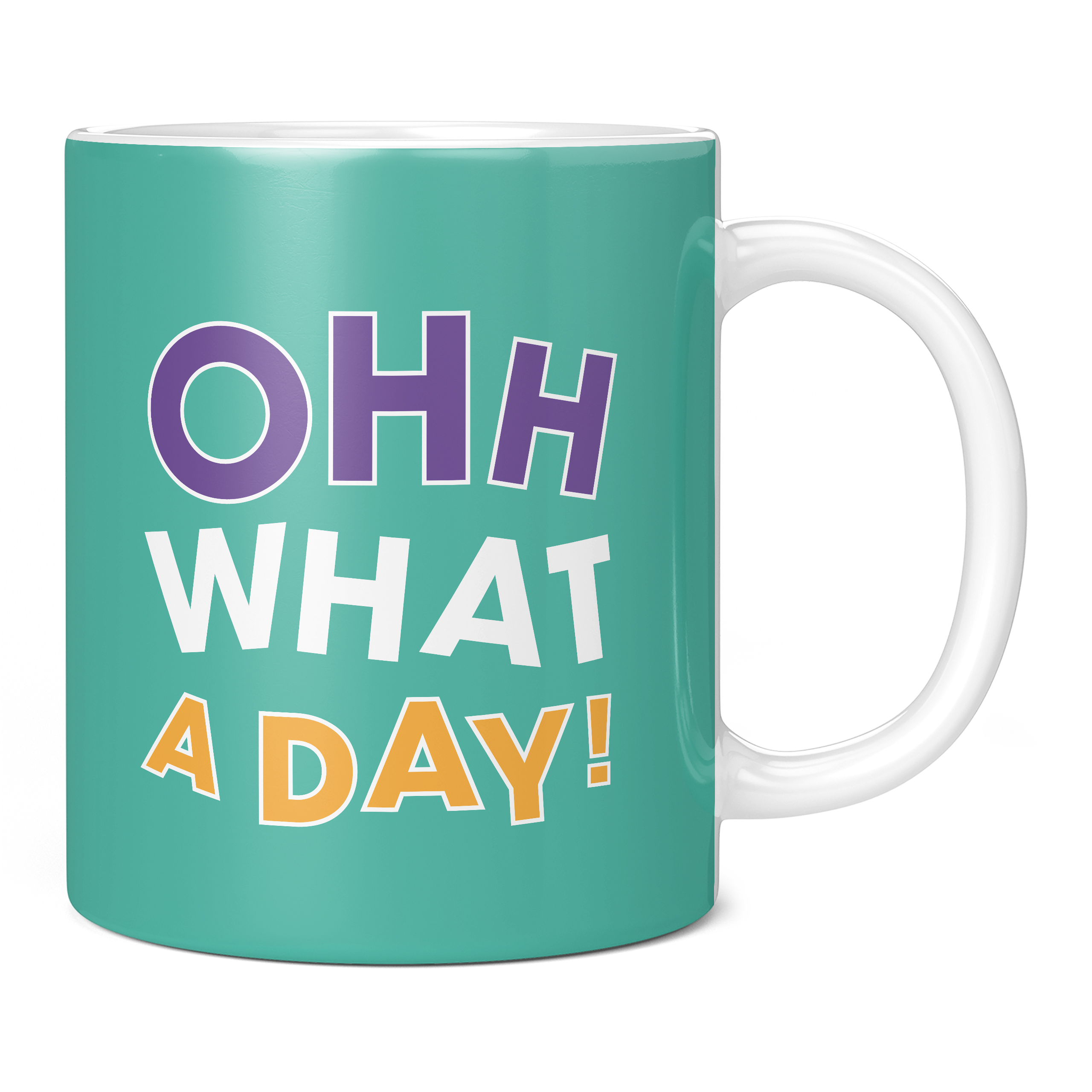 New In - OHH WHAT A DAY 11oz NOVELTY MUG
