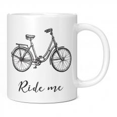 RIDE ME BICYCLE 11OZ NOVELTY MUG