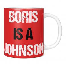 BORIS IS A JOHNSON 11OZ NOVELTY MUG