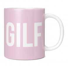 GILF 11OZ NOVELTY MUG