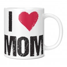 I LOVE MOM 11OZ NOVELTY MUG