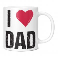 I LOVE DAD 11OZ NOVELTY MUG