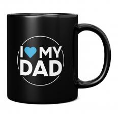 I LOVE MY DAD BLACK 11OZ NOVELTY MUG