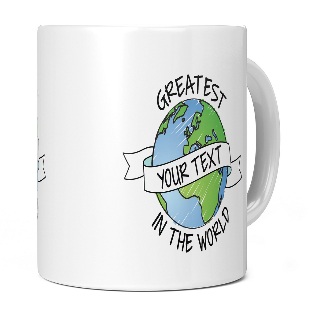 GREATEST ... IN THE WORLD 11OZ NOVELTY MUG